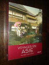 VOYAGES EN ASIE - M Walter C Donzel 2011 - Inde Ceylan Indochine Malaisie Chine