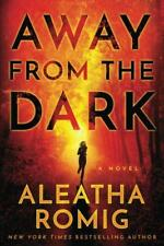 Away From The Dark ( THE LIGHT SERIE) di Romig , Aleatha libro tascabile 97815