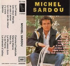 MICHEL SARDOU - COMPILATION - K7 Cassette audio / SD 704 - SYSTEM DISCO