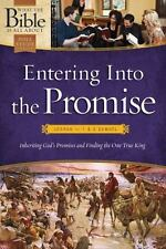 What the Bible Is All About: Entering into the Promise: Joshua Through 1 and...