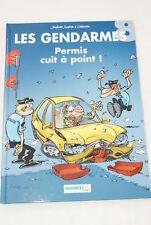 LES GENDARMES N°8 PERMIS CUIT A POINT ! DENFEVRE SULPICE CAZENOVE 2010 BD