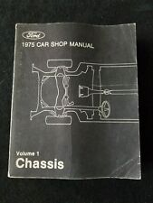 1975 Ford Car Shop Manual Volumes 1,4 And 5, Chassis, Body & Pre-Delivery, Maint