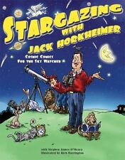 Stargazing with Jack Horkheimer: Cosmic Comics for the Sky Watcher