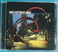 DAVE MATTHEWS BAND Before These Crowded Streets CD, RCA 07863 67660-2