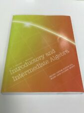 Introductory and Intermediate Algebra by Terry McGinnis, John Hornsby and...