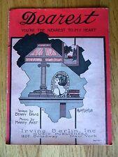 Dearest You're The Nearest to My Heart Piano Vocal Sheet Music 1922 Davis Akst
