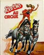 Barbie au Cirque - Dolly & Gloria - Editions TOURET 1977 - Les 1er livres Barbie