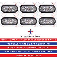 """(6) WHITE 6"""" Oval 10 LED Backup Reverse Tail Light Grommet & Plug Truck Trailer"""