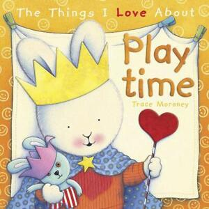 NEW LARGE KIDS BABY TODDLER PICTURE STORY BOOK THINGS I LOVE ABOUT PLAYTIME GIFT