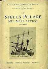 La Stella polare nel Mare Artico: 1899-1900. Sesta edizione.