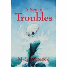 A Sea of Troubles, Murdock, M. S., Very Good Book