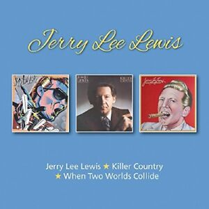 Jerry Lee Lewis - Jerry Lee Lewis/Killer Country/When Two Worlds Collide [CD]