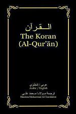 The Koran (Al-Qur'an) : Arabic-English Bilingual Edition by Maulana Muhammad...