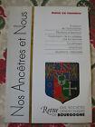 Bourgogne Revue Généalogie Nos Ancêtres et nous - N°97- 2003 Côte d'Or Nièvre