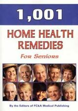 1,001 Home Health Remedies for Seniors [Paperback] by FC&A LIKE NEW - FREE SHIP