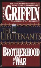 The Lieutenants: Brotherhood of War by W.E.B. Griffin