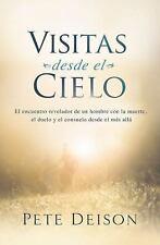 Visitas Desde El Cielo: El Encuentro Revelador de Un Hombre Con La Muerte, El Du
