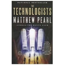 The Technologists by Matthew Pearl (2012, Paperback)-REDUCED