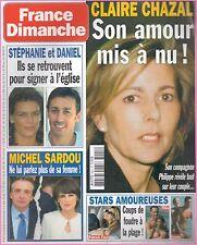 ▬►FRANCE DIMANCHE 3021 STÉPHANIE MONACO_LOANA_MICHEL SARDOU_PATRICK FIORI