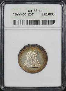1877-CC Seated Liberty Silver Quarter ANACS AU-55 PL 1st Gen Holder