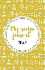 My Recipe Journal (Vegan) : Yellow by Lovely Recipe Lovely Recipe Journals...