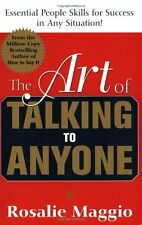 The Art of Talking to Anyone: Essential People Skills for Success in Any Situati