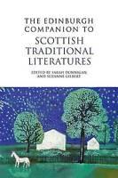 The Edinburgh Companion to Scottish Traditional Literatures (Hardback book, 2013