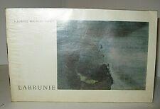 CATALOGUE EXPOSITION PEINTRE LABRUNIE 1996 Illustré HUMEAU EX. DE NOEL ARNAUD