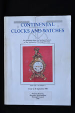 CONTINENTAL CLOCKS AND WATCHES PARIS VIENNA ANTIQUARIAN HOROLOGICAL SOCIETY 1989