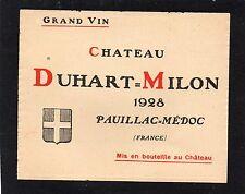 PAUILLAC GCC VIEILLE ETIQUETTE CHATEAU DUHART MILON 1928 RARE§05/04§