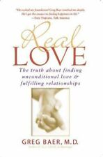 REAL LOVE by Greg Baer FREE SHIPPING paperback book unconditional relationships