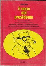 Vincino, Il naso del presidente, Savelli, 1976, Lotta Continua, fumetti,politica