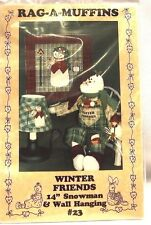Rag a Muffins Sewing Pattern Winter Friends Snowman and Wall Hanging