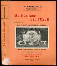 André Champarnaud : AU TICO TACO DOU MOULI, 1950- Perigord, Occitan, Counteis