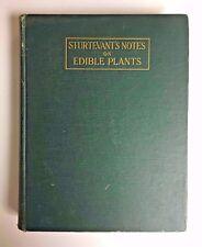 Vintage VTG Sturtevant's Notes On Edible Plants 1919 Edited by U.P. Hedrick