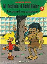 M. Rectitude et Génial Olivier N° 7 Le passé recomposé Devos BD Bande dessinée