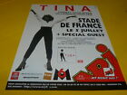 TINA TURNER - STADE DE FRANCE!!!!!1!FRENCH PRESS ADVERT