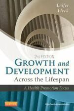 Growth and Development Across the Lifespan: A Health Promotion Focus, 2e by Lei