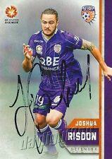✺Signed✺ 2015 2016 PERTH GLORY A-League Card JOSHUA RISDON