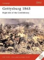 Osprey Campaign Ser  Gettysburg 1863 - High Tide of the Confederacy (Exten New