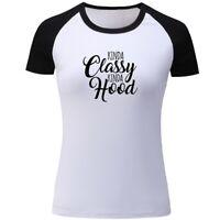 Kinda Classy Kinda Hood Funny T-shirt tee small-5XL available choose color