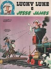 morris + goscinny LUCKY LUKE E JESSE JAMES   mondadori  1974