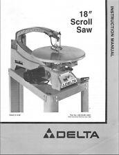 "Delta 18"" Scroll Saw Instructions Manual & Parts List PDF"