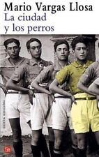 La Ciudad y los Perros by Vargas Llosa, Mario