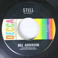 Country 45 Bill Anderson - Still / You Made It Easy On Decca