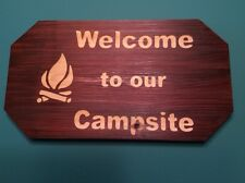 Camping Sign - Welcome to our Campsite - Engraved - Camp Decor - Camper Sign