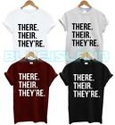 THERE THEIR THEY'RE T SHIRT DIFFERENCE GRAMMAR POLICE CORRECT SPELLING FASHION