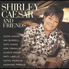 Shirley Caesar and Friends by Shirley Caesar (CD, Sep-2003, Word Distribution)