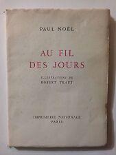 AU FIL DES JOURS 1959 PAUL NOEL ILLUSTRE ROBERT TRAUT EO