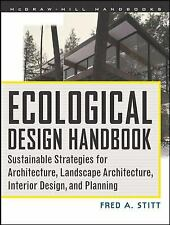 Ecological Design Handbook : Sustainable Strategies for Architecture, Landscape,